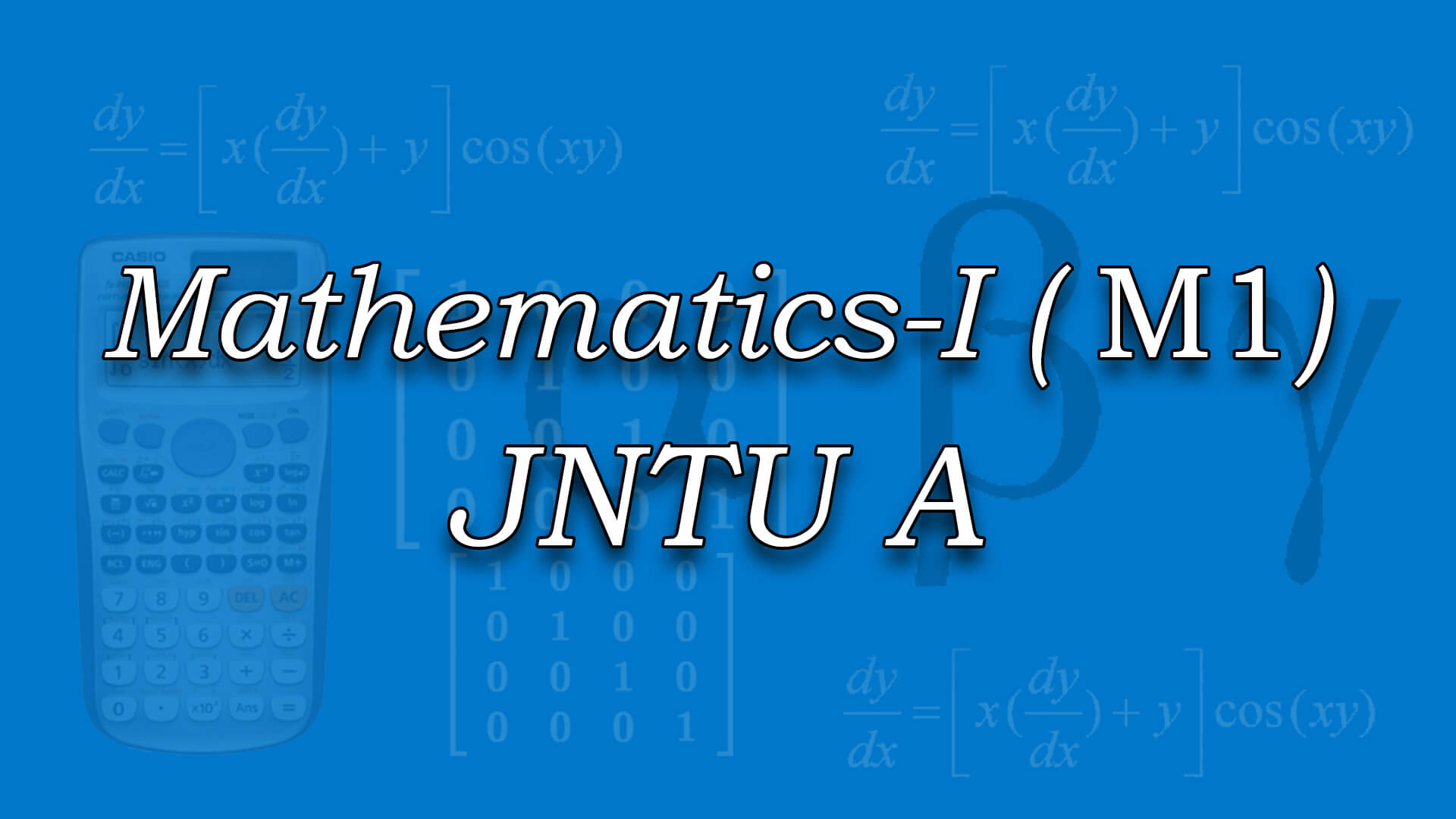 Mathematics-I for JNTUA online videos