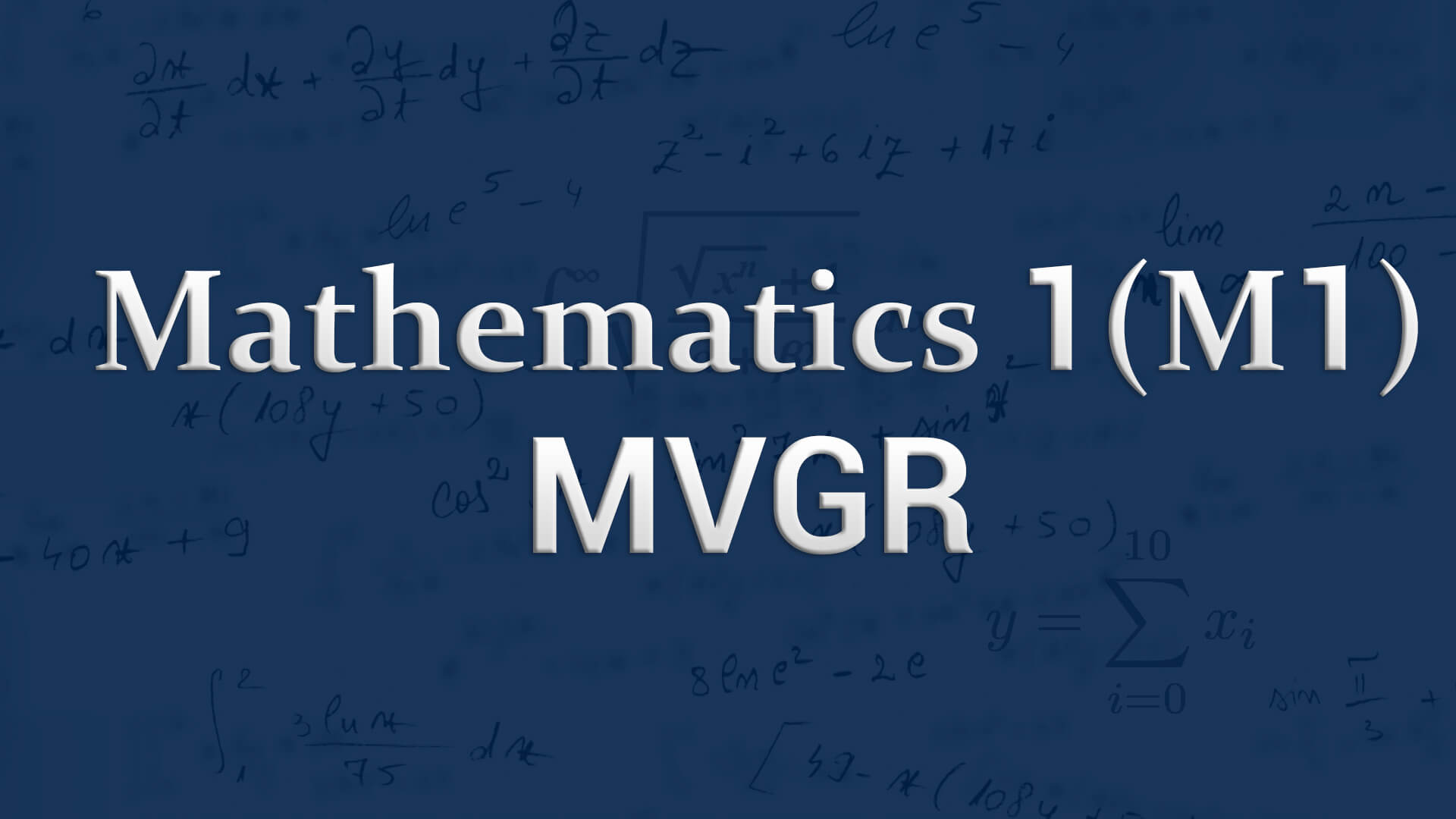 Mathematics 1 for MVGR