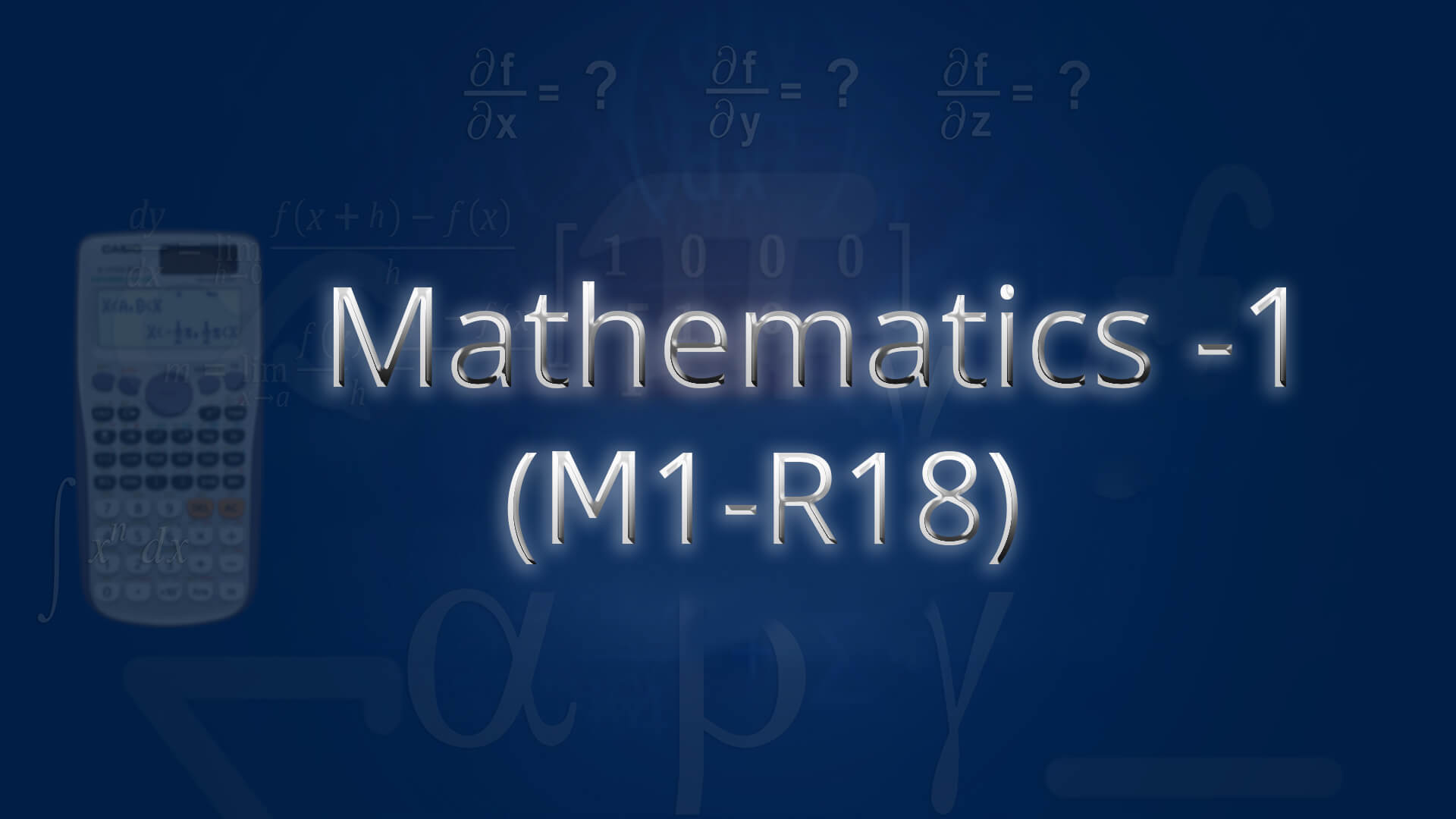 Mathematics 1(M1-R18) online videos