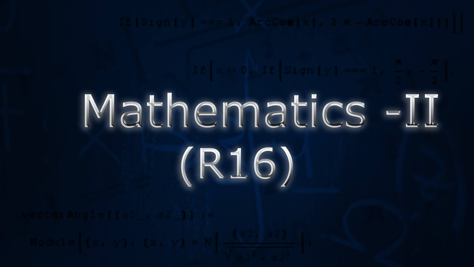 Mathematics-II (R16) online videos