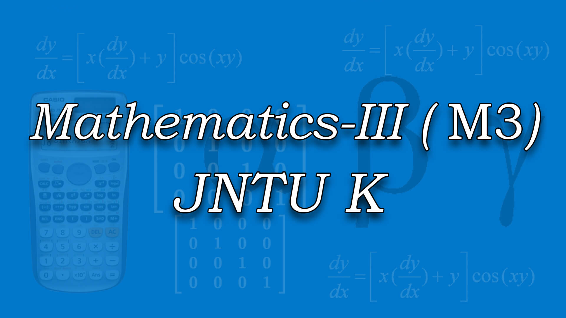 Mathematics-III for JNTUK online videos