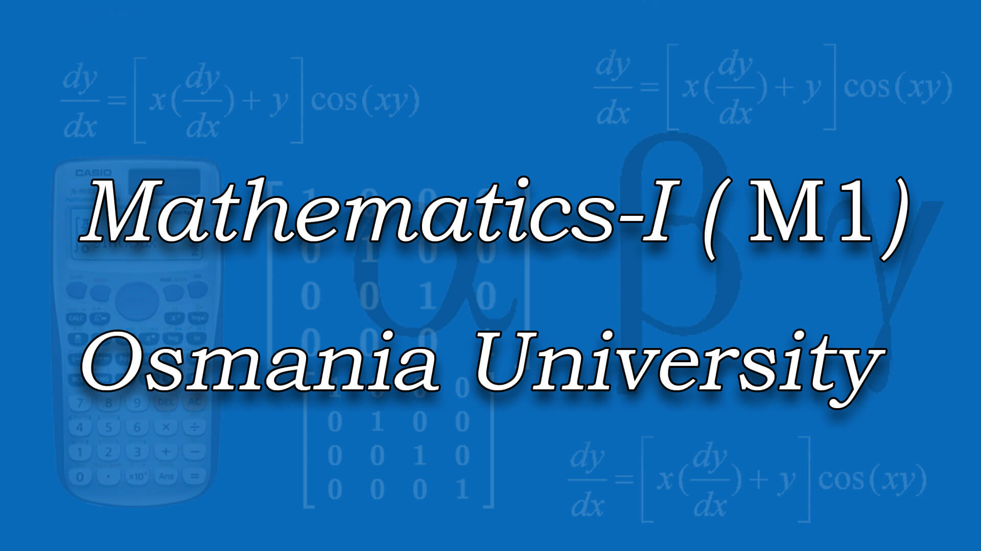 Mathematics - I for OU online videos